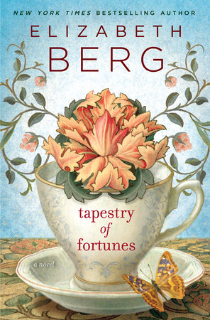 Tapestry of Fortunes by Elizabeth Berg