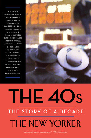 The 40s: The Story of a Decade by