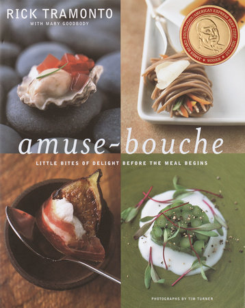 Amuse-Bouche by Mary Goodbody and Rick Tramonto