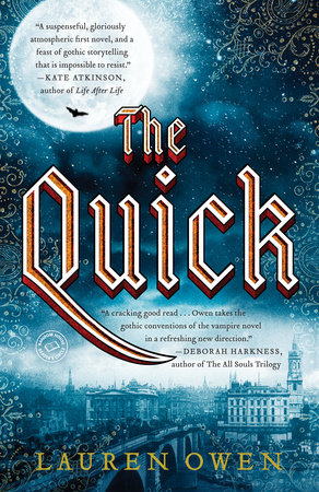 The Quick by Lauren Owen