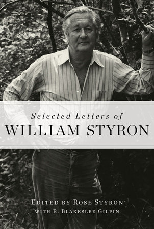 Selected Letters of William Styron by