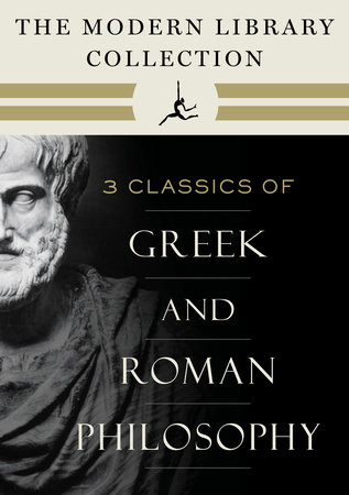 The Modern Library Collection of Greek and Roman Philosophy 3-Book Bundle by