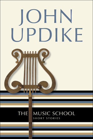 The Music School by John Updike