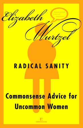 Radical Sanity by