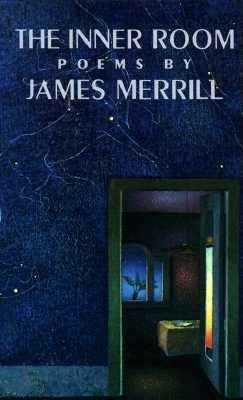 Inner Room by James Merrill