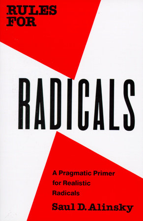 Rules for Radicals by