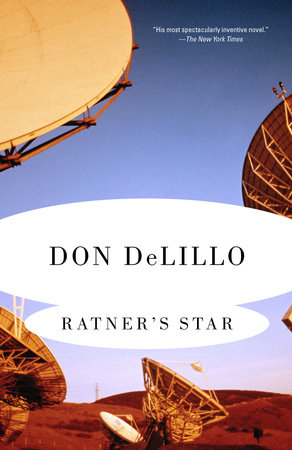 Ratner's Star by Don Delillo
