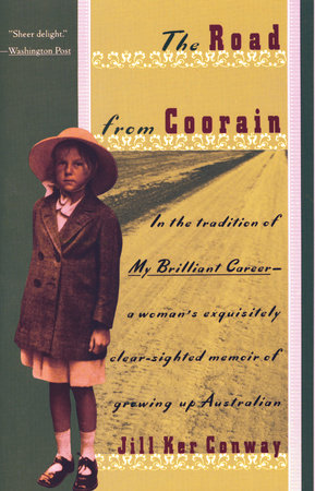 The Road From Coorain by Jill Ker Conway