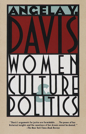 Women, Culture, & Politics by Angela Y. Davis