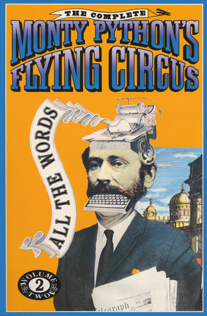 Complete Monty Python's Flying Circus by Monty Python, Graham Chapman, Eric Idle, Terry Gillian and Terry Jones
