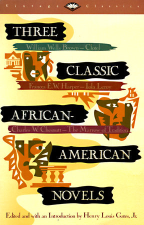 Three Classic African-American Novels by