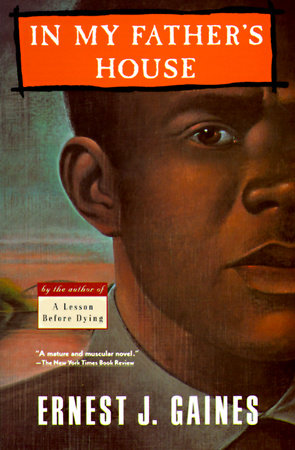In My Father's House by Ernest J. Gaines