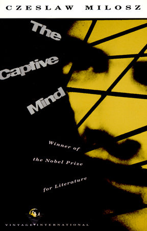The Captive Mind by Czeslaw Milosz
