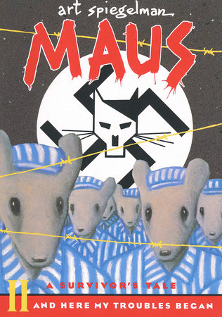 Maus II: A Survivor's Tale by Art Spiegelman