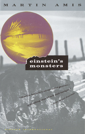 Einsteins Monsters by Martin Amis