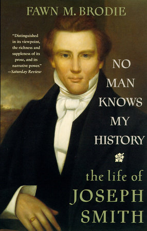 No Man Knows My History by Fawn M. Brodie