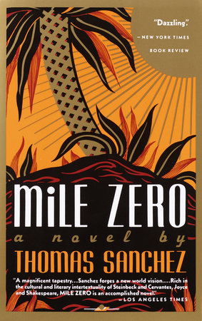 Mile Zero by Thomas Sanchez