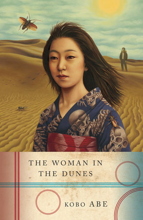 The Woman in the Dunes by Kobo Abe