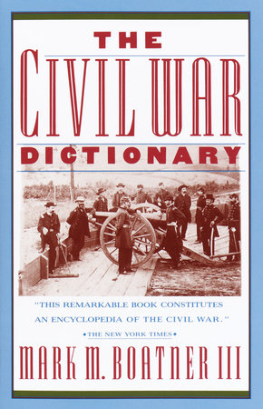 The Civil War Dictionary by