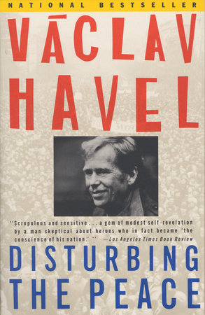 Disturbing the Peace by Vaclav Havel