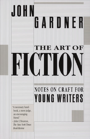 The Art of Fiction by John Gardner
