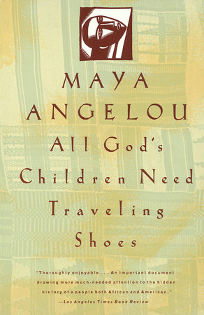 All God's Children Need Traveling Shoes by