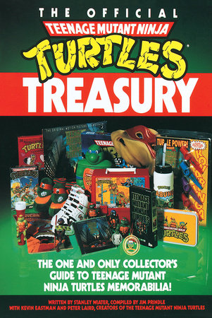 The Official Teenage Mutant Ninja Turtles Treasury by
