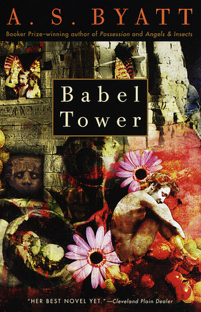 Babel Tower by A.S. Byatt