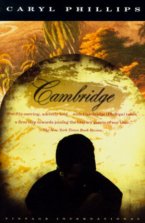 Cambridge by Caryl Phillips
