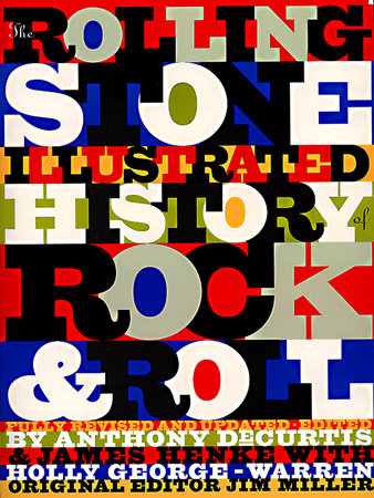 The Rolling Stone Illustrated History of Rock and Roll by
