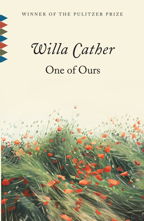 One of Ours by Willa Cather