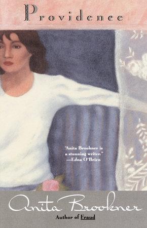 PROVIDENCE by Anita Brookner