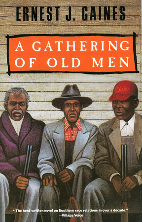 A Gathering of Old Men by