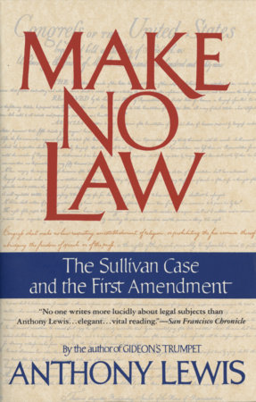 Make No Law by Anthony Lewis