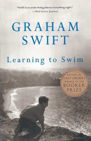 Learning to Swim by Graham Swift