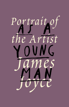 A Portrait of the Artist as a Young Man by