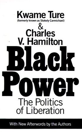 Black Power by Charles Hamilton and Kwame Ture