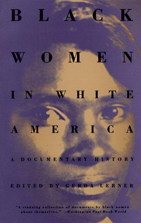 Black Women in White America by