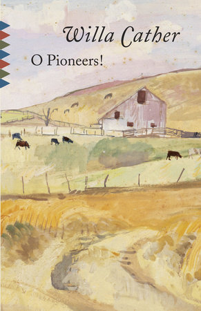 O Pioneers! by