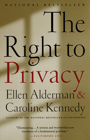 The Right to Privacy by