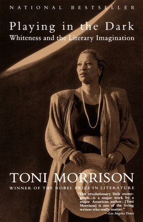 Playing In The Dark by Toni Morrison