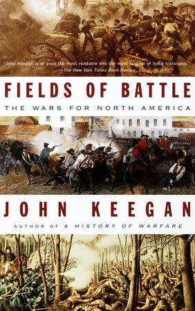 Fields of Battle by John Keegan