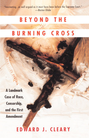 Beyond the Burning Cross by Edward J. Cleary