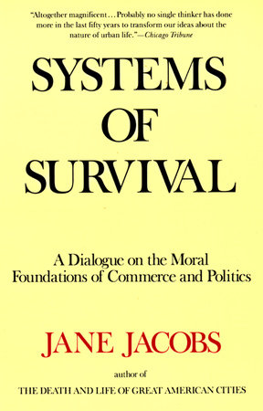 Systems of Survival by