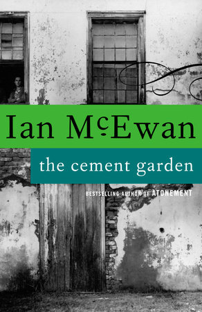 The Cement Garden by