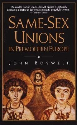 Same-Sex Unions in Premodern Europe by