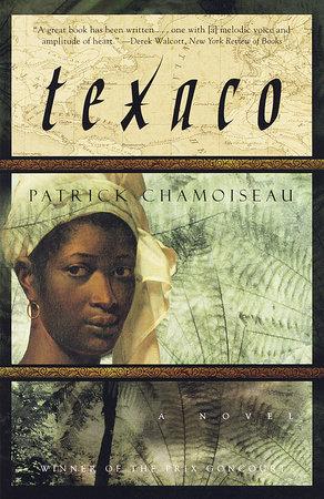 Texaco by Patrick Chamoiseau