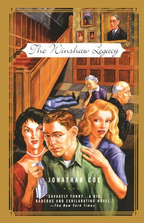 The Winshaw Legacy by Jonathan Coe