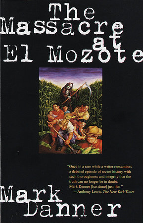 The Massacre at El Mozote by