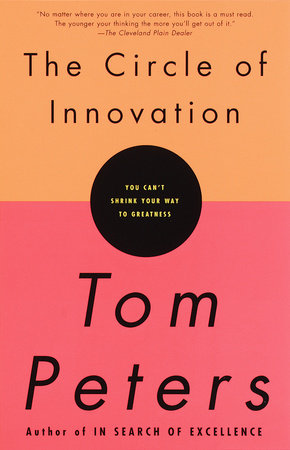 The Circle of Innovation by Tom Peters
